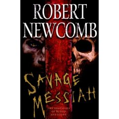 savage messiah robert newcomb review