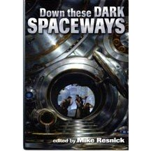 down these dark spaceways resnick review